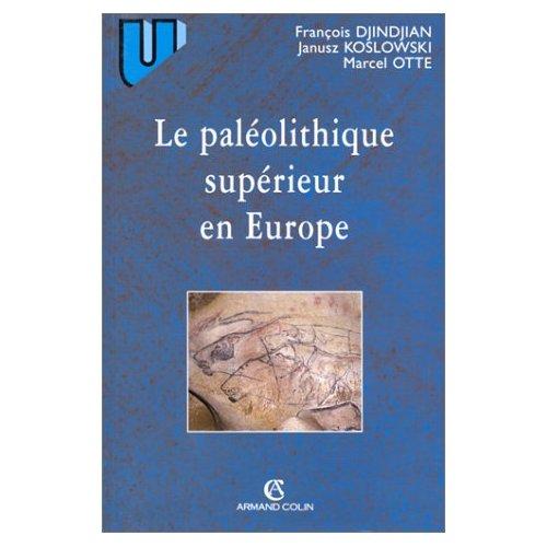 Le Paléolithique supérieur en Europe