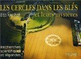 Les cercles dans les blés et leurs mystères