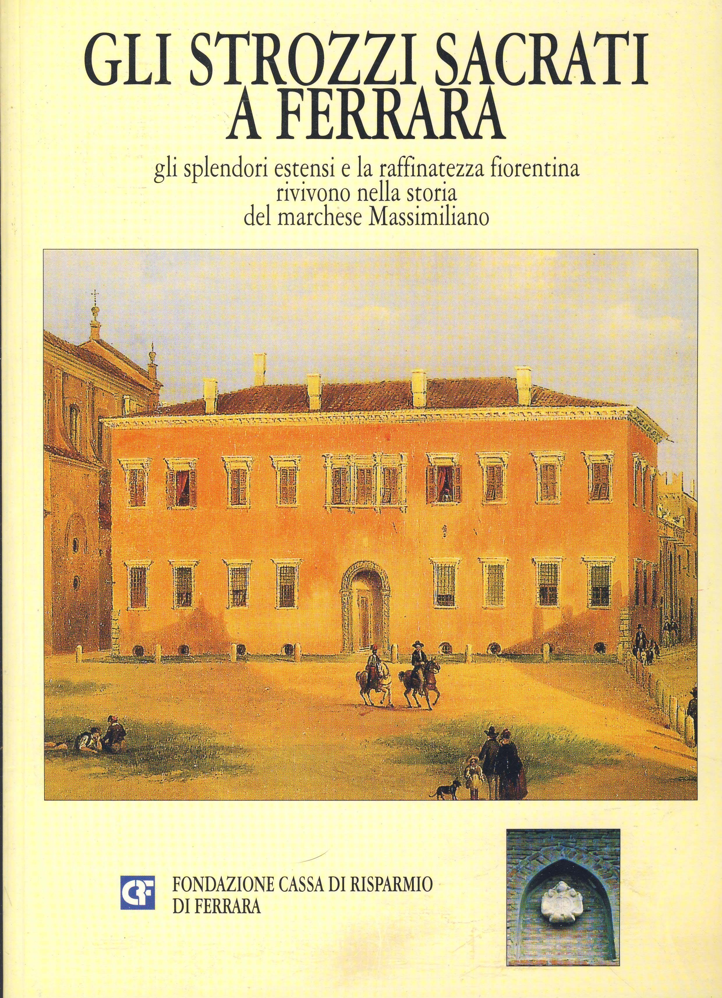 Gli Strozzi Sacrati a Ferrara