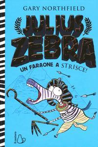 Julius zebra. Un faraone a strisce