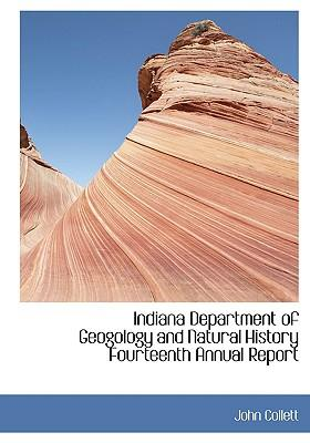 Indiana Department of Geogology and Natural History Fourteenth Annual Report