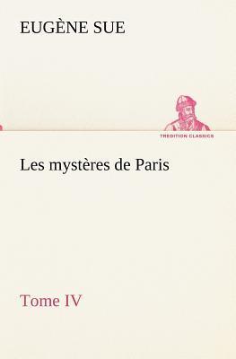 Les Mysteres de Paris Tome IV