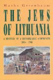 The Jews of Lithuania