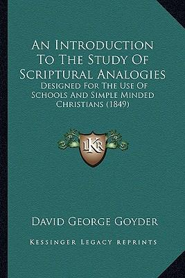 An Introduction to the Study of Scriptural Analogies