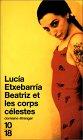 Beatriz Et Les Corps Celestes