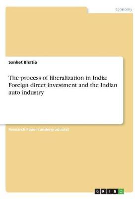 The process of liberalization in India