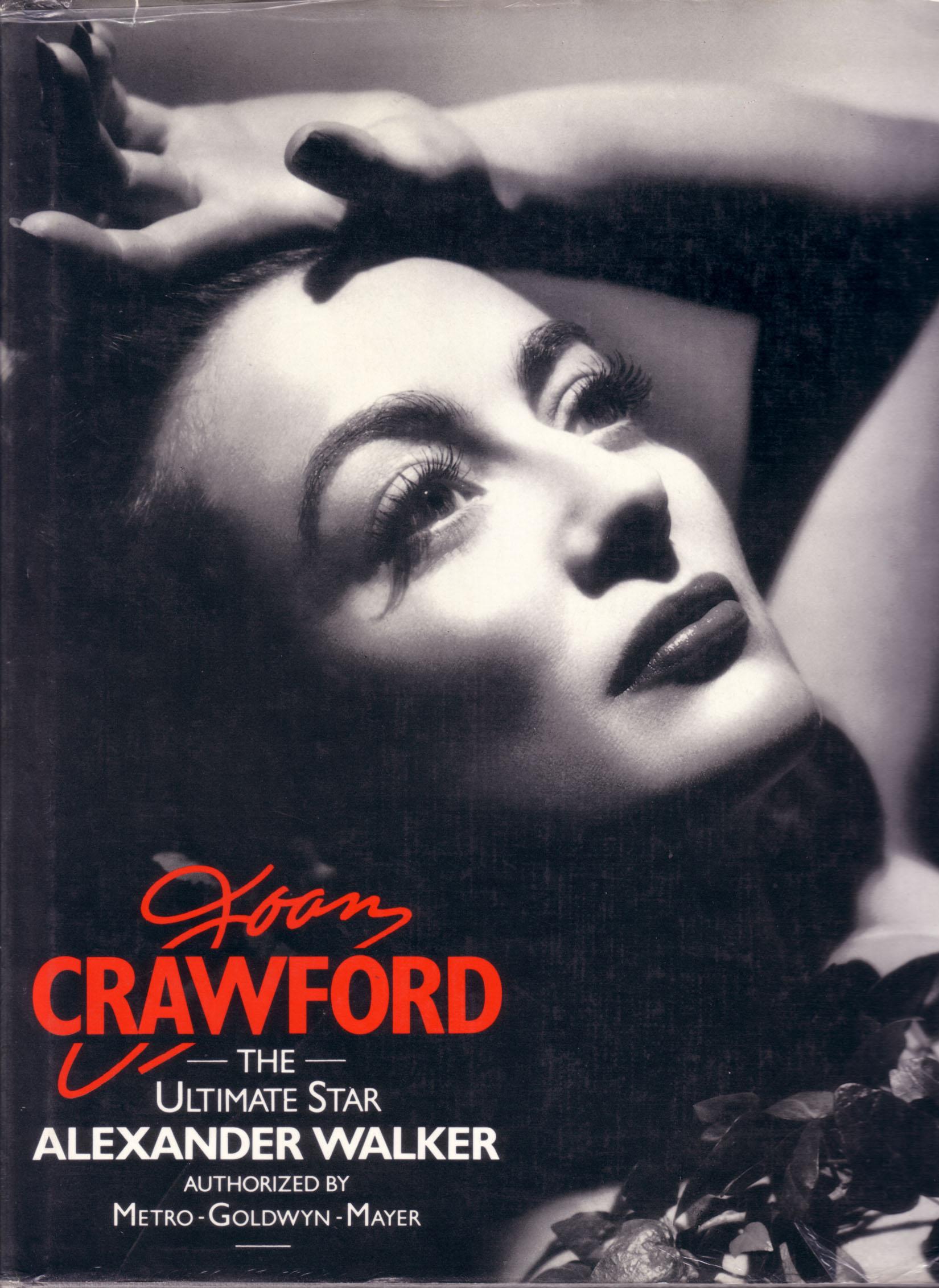Joan Crawford, the Ultimate Star
