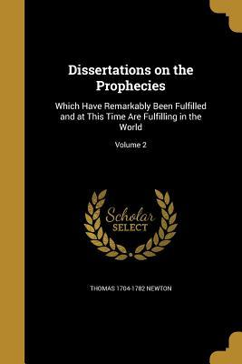 DISSERTATIONS ON THE PROPHECIE