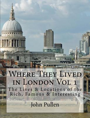 Where They Lived in London