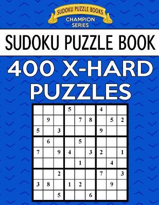 Sudoku Puzzle Book, 400 EXTRA HARD Puzzles