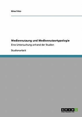 Mediennutzung und Mediennutzertypologie