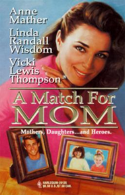 A Match for Mom