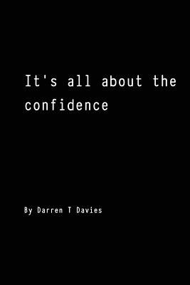 It's All About the Confidence