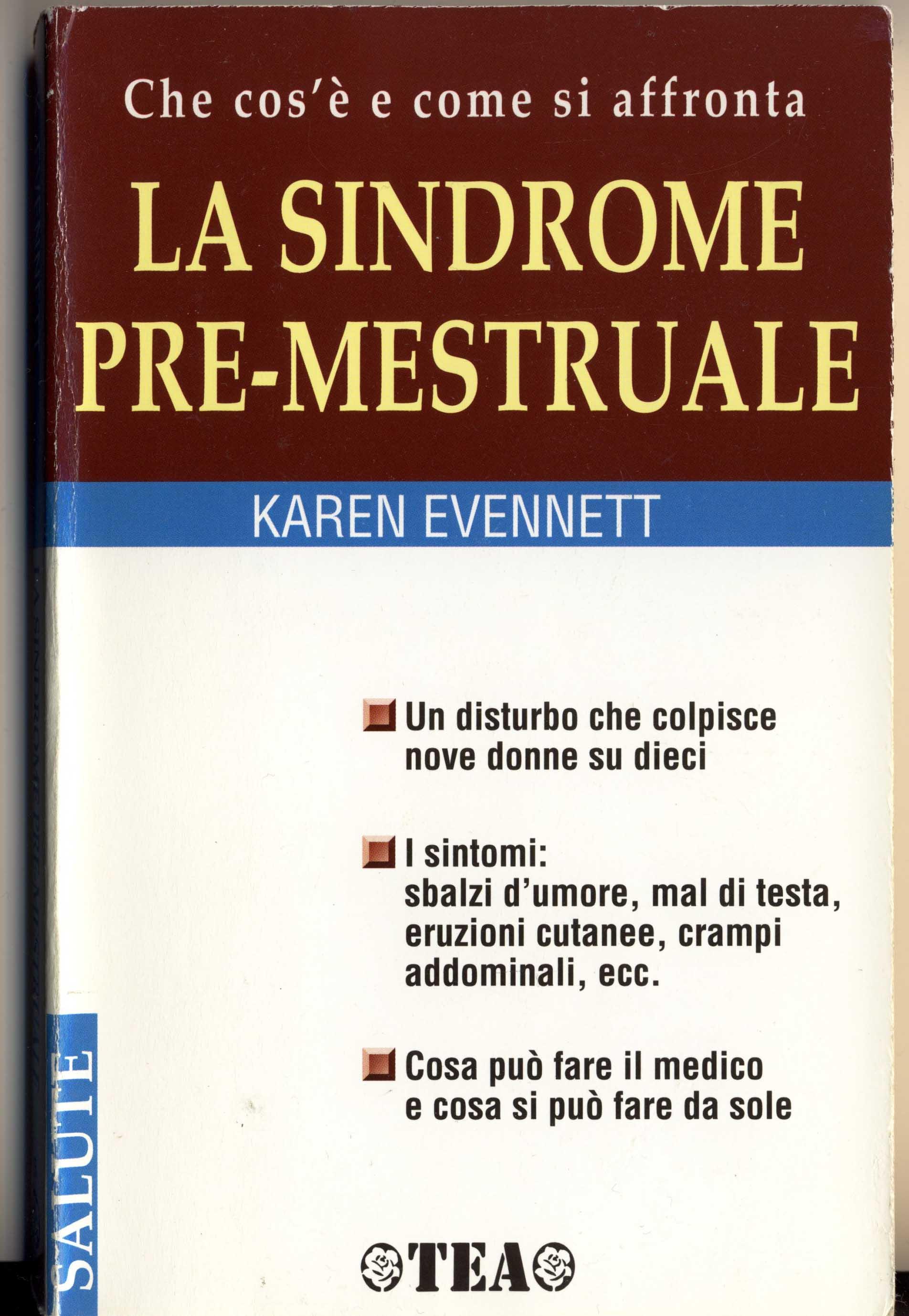 La sindrome pre-mestruale