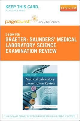 Saunders' Medical Laboratory Science Examination Review - Pageburst E-book on Vitalsource (Retail Access Card)