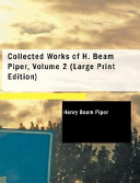 Collected Works of H. Beam Piper, Volume 2