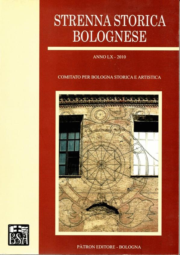 Strenna storica bolognese, Anno LX (2010)