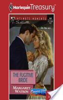 The Fugitive Bride