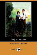 Only an Incident (Dodo Press)