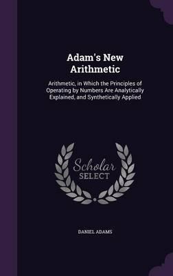 Adam's New Arithmetic