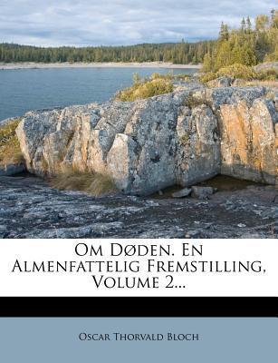 Om Doden. En Almenfattelig Fremstilling, Volume 2...