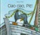 Cia ciao, Pit! (IT