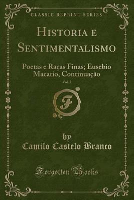 Historia e Sentimentalismo, Vol. 2