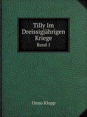 Tilly Im Dreissigjah...