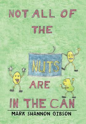 Not All of the Nuts Are in the Can