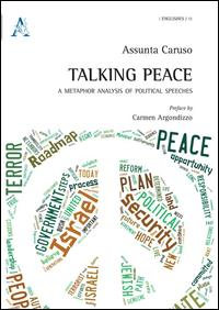 Talking peace. A metaphor analysis of political speeches