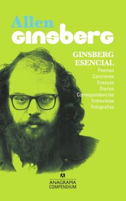 Ginsberg esencial / The Essential Ginsberg