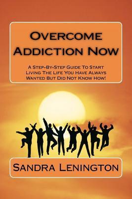 Overcome Addiction Now