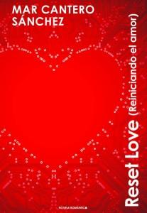 Reset Love. Reiniciando el amor
