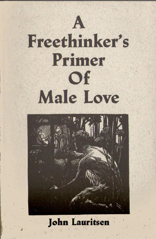 A Freethinker's Primer of Male Love