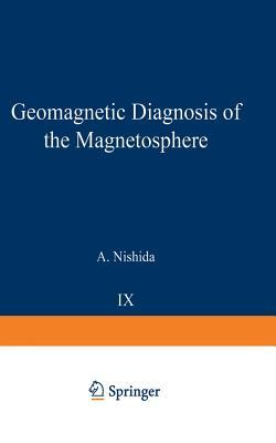 Geomagnetic Diagnosis of the Magnetosphere