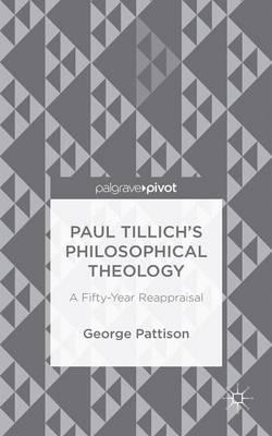 Paul Tillich's Philosophical Theology