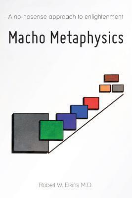 Macho Metaphysics