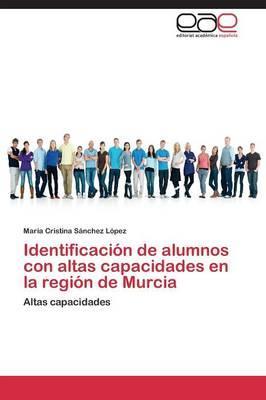 Identificación de alumnos con altas capacidades en la región de Murcia