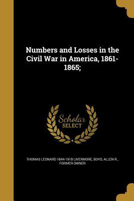 NUMBERS & LOSSES IN THE CIVIL