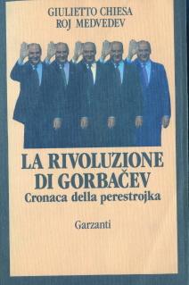 La rivoluzione di Gorbacev