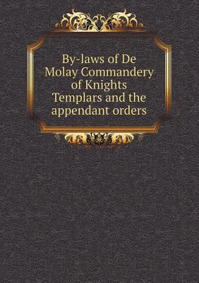 By-Laws of de Molay Commandery of Knights Templars and the Appendant Orders