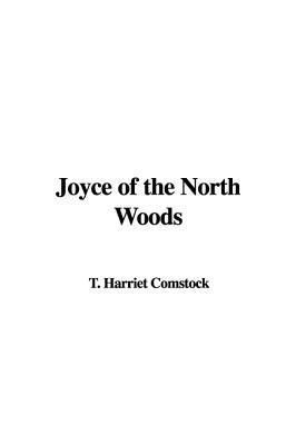 Joyce of the North W...
