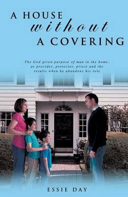 A House Without a Covering