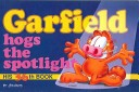 Garfield Hogs the Spotlight
