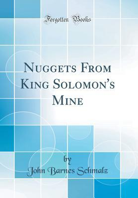 Nuggets From King Solomon's Mine (Classic Reprint)