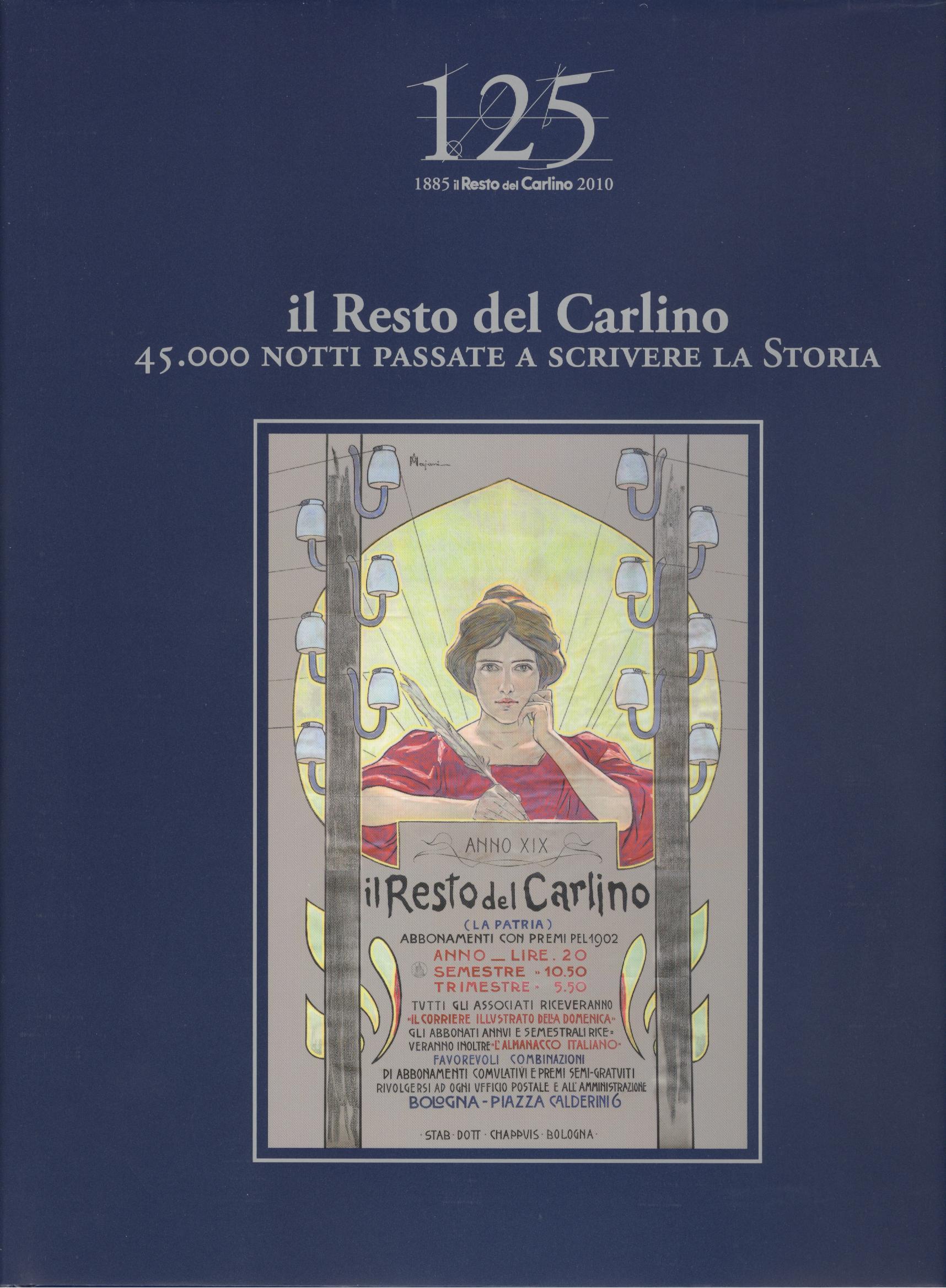 Il Resto del Carlino : 45.000 notti a scrivere la Storia