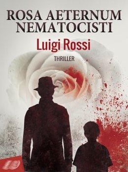 Rosa Aeternum Nematocisti