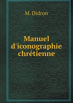 Manuel D'Iconographie Chretienne