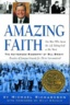 Amazing Faith: The A...
