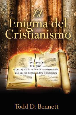 El Enigma Del Cristianismo